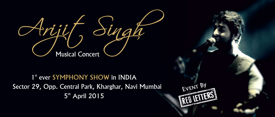 Arijit Singh to perform LIVE at Central Park, Kharghar